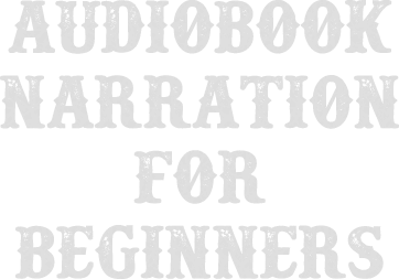 Audiobook Narration for Beginners with J. Rodney Turner Voiceover