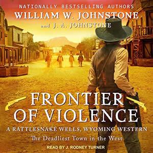 J Rodney Turner voicing Frontier of Violence