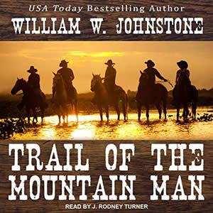J Rodney Turner voicing Trail of the Mountain Man